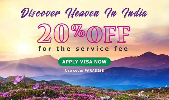 Hot deal to making E-visa to India's Heaven
